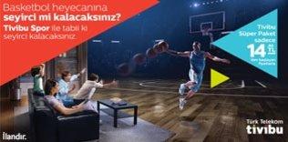 Basketbol heyecanına seyirci mi kalacaksınız?