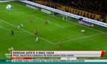 Serdar Aziz'e 3 maç ceza