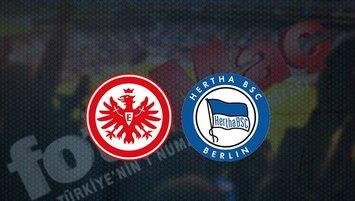 E. Frankfurt - Hertha Berlin maçı saat kaçta? Hangi kanalda?
