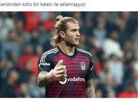 Beşiktaş taraftarından Loris Karius'a büyük tepki