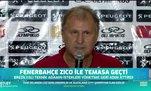 Fenerbahçe Zico ile temasa geçti