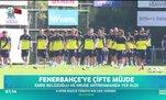 Fenerbahçe'ye çifte müjde