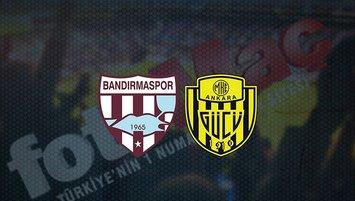 Bandırmaspor - Ankaragücü maçı saat kaçta? Hangi kanalda?