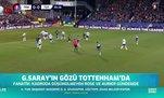 Galatasaray'ın gözü Tottenham'da