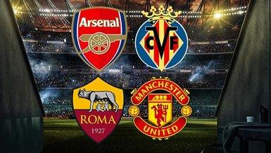 Arsenal-Villarreal | Roma-Manchester United CANLI