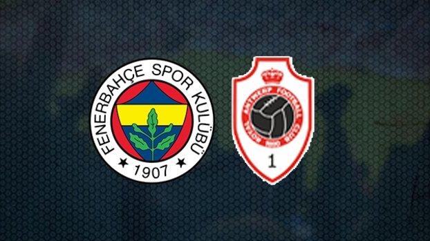 Fenerbahçe Antwerp maçı CANLI   Fenerbahçe maçı izle   FB Antwerp canlı skor