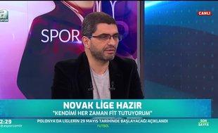 """""""Novak gibi futbolcular daha farklı profesyoneller"""""""