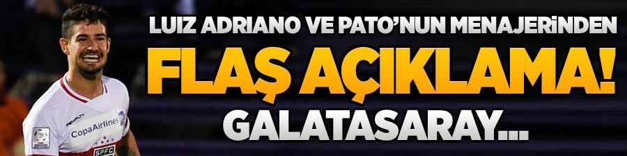 Adriano ve Pato'nun menajerinden flaş açıklama! Galatasaray...