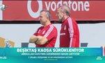 Beşiktaş kaosa sürükleniyor