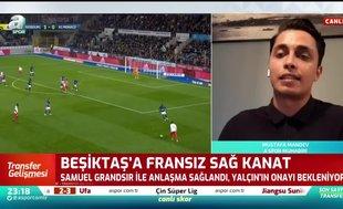 Beşiktaş Samuel Grandsir ile anlaştı