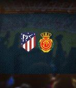 Atletico Madrid-Mallorca maçı saat kaçta? Hangi kanalda?