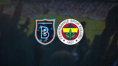 Başakşehir Fenerbahçe maçı CANLI