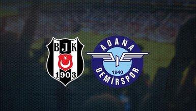 Beşiktaş - Adana Demirspor maçı ne zaman? Saat kaçta ve hangi kanalda canlı yayınlanacak? Bilet fiyatları ne kadar?   Beşiktaş Adana Demirspor maçı CANLI