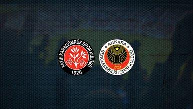 Fatih Karagümrük - Gençlerbirliği maçı ne zaman, saat kaçta ve hangi kanalda canlı yayınlanacak?   Süper Lig