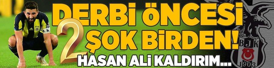 F.Bahçe'de derbi öncesi 2 şok birden! Hasan Ali Kaldırım...