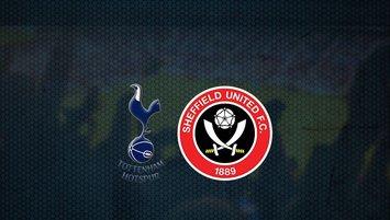 Tottenham - Sheffield United maçı saat kaçta ve hangi kanalda?