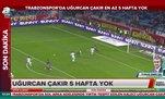 Trabzonspor'a Uğurcan Çakır'dan kötü haber