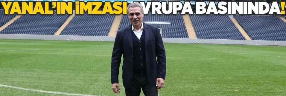 Ersun Yanal'ın imzası Avrupa basınında!