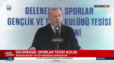 Başkan Erdoğan Geleneksel Sporlar Tesisi açılışında konuştu