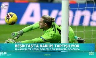 Beşiktaş'ta Karius tartışılıyor