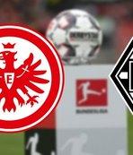 Eintracht Frankfurt Borussia Mönchengladbach maçı ne zaman? Saat kaçta? Hangi kanalda? Muhtemel 11'ler