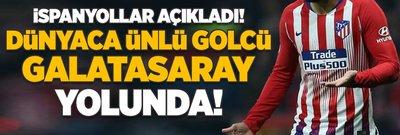 İspanyollar açıkladı: Dünyaca ünlü golcü G.Saray yolunda!
