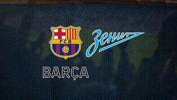Barcelona-Zenit maçı saat kaçta, hangi kanalda?