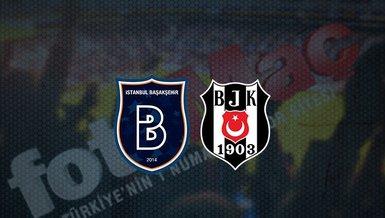 Başakşehir - Beşiktaş maçı ne zaman? Beşiktaş maçı hangi kanalda canlı yayınlanacak? Saat kaçta?   Süper Lig