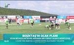 Beşiktaş'ta ocak planı!