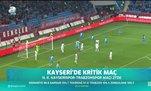 Kayseri'de kritik maç