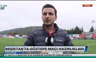 Beşiktaş'ta Göztepe maçı hazırlıkları