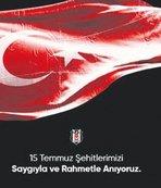 Beşiktaş'tan 15 Temmuz paylaşımı!