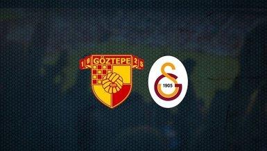 Göztepe Galatasaray maçı CANLI