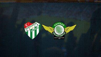 Bursaspor - Akhisarspor maçı ne zaman, saat kaçta ve hangi kanalda canlı yayınlanacak? | TFF 1. Lig