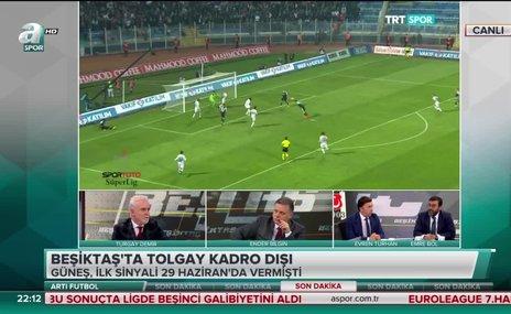 """""""Tolgay, Beşiktaş'taki son yemeğini Başakşehir maçının devre arasında yedi"""""""