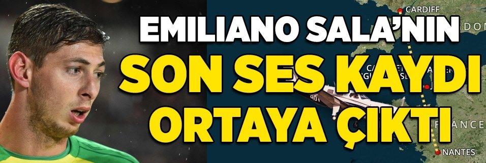 Emiliano Sala'nın son ses kaydı ortaya çıktı!