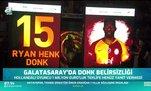 Galatasaray'da Ryan Donk'tan yanıt gelmedi!