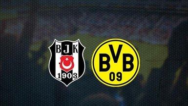 CANLI - Beşiktaş Borussia Dortmund maçı! Beşiktaş Dortmund maçı hangi kanalda, BJK BVB maçı saat kaçta CANLI yayınlanacak? (BJK BVB maçı canlı izle)