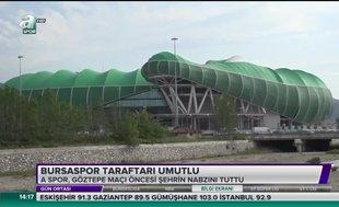 Bursaspor taraftarı umutlu