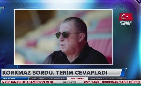 Serkan Korkmaz sordu Fatih Terim cevapladı!