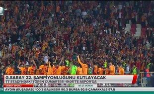 Galatasaray 22. şampiyonluğunu kutlayacak