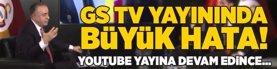 GS TV yayınında büyük hata! YouTube yayına devam edince...