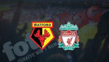 Watford - Liverpool maçı ne zaman, saat kaçta ve hangi kanalda canlı yayınlanacak?   İngiltere Premier Lig