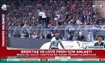 Beşiktaş ve Love fesih için anlaştı