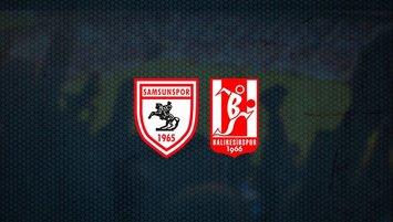 Samsunspor - Balıkesirspor maçı saat kaçta ve hangi kanalda?
