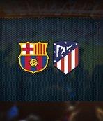 Barcelona-Atletico Madrid maçı saat kaçta ve hangi kanalda?