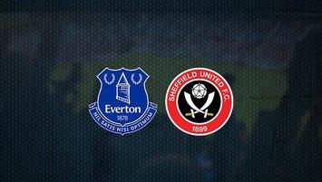 Everton - Sheffield United maçı saat kaçta ve hangi kanalda?