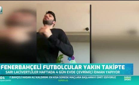 Fenerbahçeli futbolcular yakın takipte