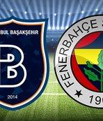 Başakşehir - Fenerbahçe | CANLI