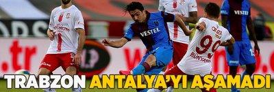Trabzon Antalya'yı aşamadı
